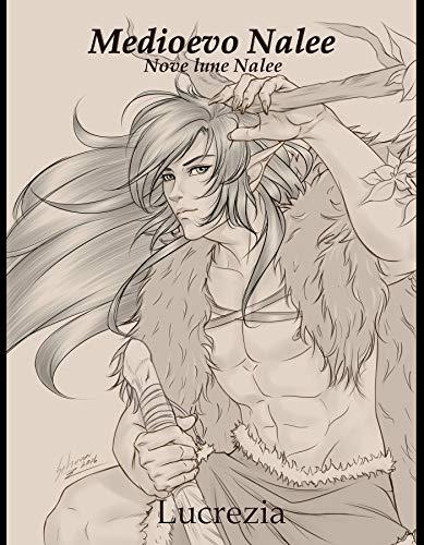 Medioevo Nalee (Nove Lune Nalee)