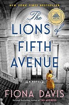 The Lions of Fifth Avenue: A Novel by [Fiona Davis]