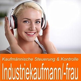 Kaufmännische Steuerung & Kontrolle für Industriekaufmann / Industriekauffrau Titelbild