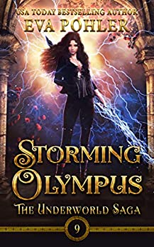 Storming Olympus (The Underworld Saga Book 9) by [Eva Pohler]