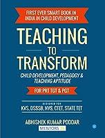 Teaching to Transform- Child Development and Teaching Aptitude