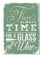 Always Time for Wine ティンサイン ポスター ン サイン プレート ブリキ看板 ホーム バーために