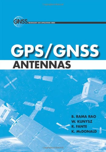 GPS/GNSS Antennas (GNSS Technology and Applications)