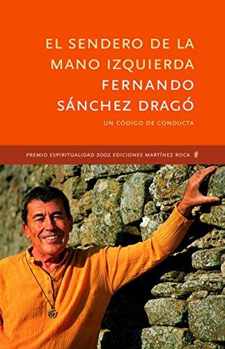 El sendero de la mano izquierda (MR Espiritualidad) de Fernando Sánchez Dragó (6 sep 2002) Tapa blanda