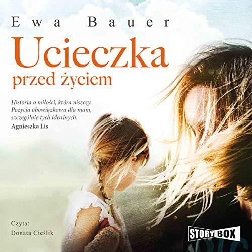 Ucieczka przed życiem audiobook cover art