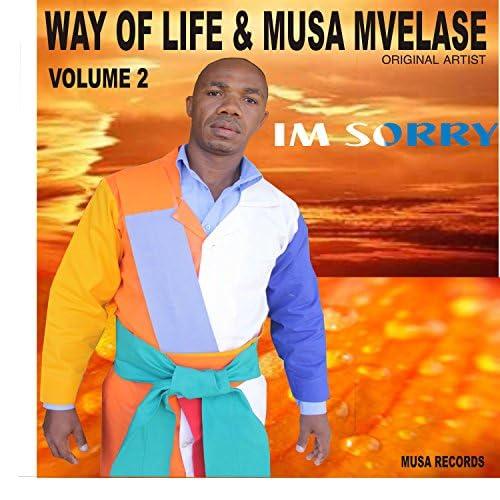 Way of Life & Musa Mvelase