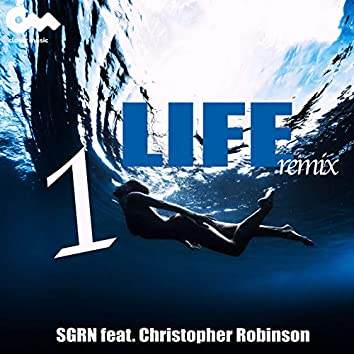 1 Life (SGRN Remix)