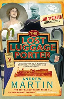 The Lost Luggage Porter (Jim Stringer Book 3) by [Andrew Martin]