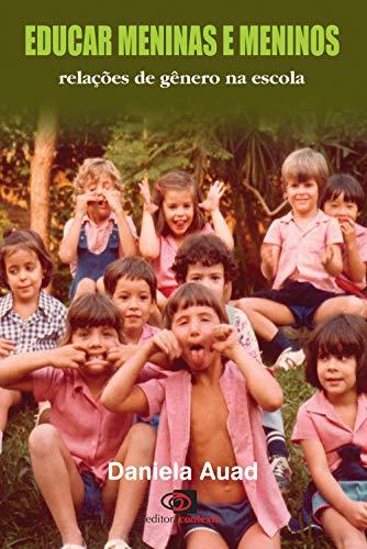 Imagem representativa de Educar meninas e meninos: Relações de gênero na escola