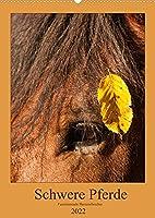 Schwere Pferde - Faszinierende Herzensbrecher (Wandkalender 2022 DIN A2 hoch): Mitreissende Aufnahmen von Kaltbluetern (Monatskalender, 14 Seiten )