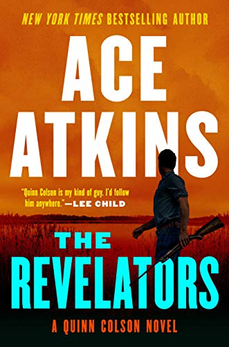 The Revelators (A Quinn Colson Novel)