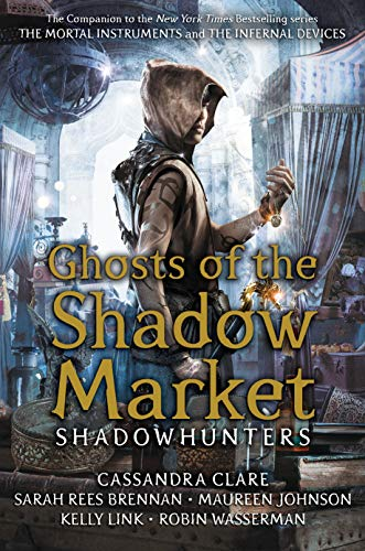 Ghosts of the Shadow Market (English Edition)