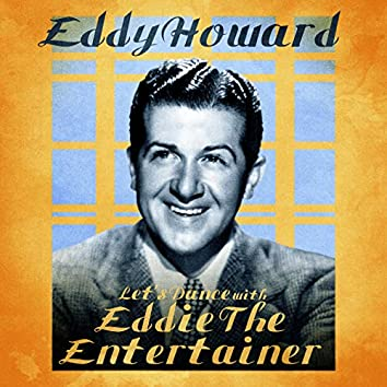 Let's Dance with Eddie the Entertainer (Remastered)