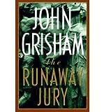 The Runaway Jury [6/1/1996] John Grisham