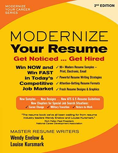 Modernize Your Resume: Get Noticed… Get Hired (Modernize Your Career)