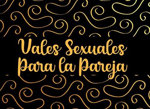 Vales Sexuales Para la Pareja: Juegos Erosticos Para Parejas   Vales Amorosos   Regalos Para tu Novia Originales