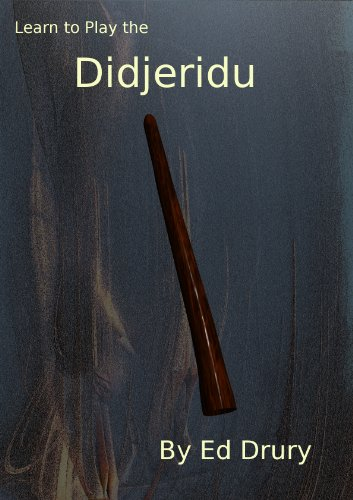 Learn to Play the Didjeridu (English Edition)
