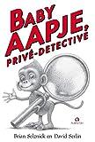 Baby Aapje, privé-detective (Dutch Edition)