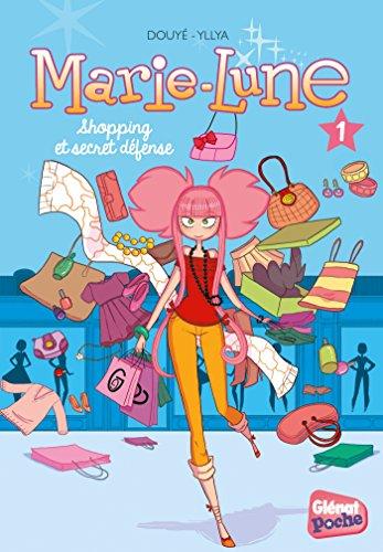 Marie-Lune - Poche - Tome 01: Shopping et secret défense
