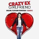 Crazy Ex-Girlfriend: Season 2 (Original Television Soundtrack) [Explicit]