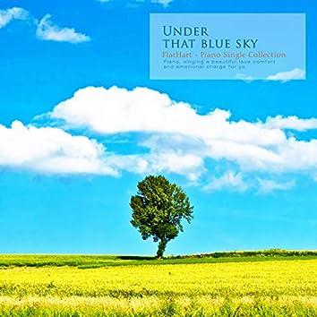 Under That Blue Sky