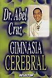 Gimnasia cerebral/ Cerebral Gymnastics (Salud/ Health)