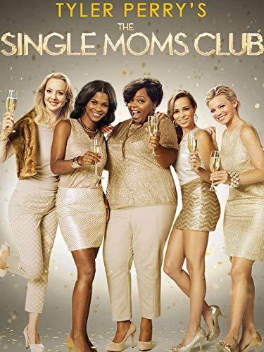 Tyler Perrys Klub für alleinerziehende Mütter (Tyler Perry's The Single Moms Club)