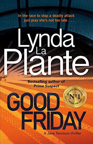 Good Friday: Before Prime Suspect there was Tennison – this is her story (English Edition)