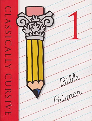 Classically Cursive Book 1