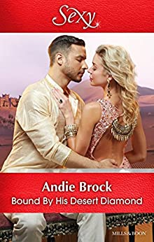 Bound By His Desert Diamond (Wedlocked! Book 82) by [Andie Brock]