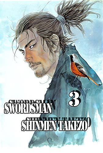 Swordsman Shinmen Takezo: Part.03 (English Edition)