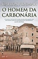 O Homem da Carbonária (Portuguese Edition)