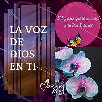 LA VOZ DE DIOS EN TI  365 frases que te guiarán a tu Paz Interior  Spanish Edition