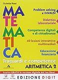 Traguardi e competenze. Per la Scuola media. Con e-book. Con espansione online. Aritmetica-Geometria (Vol. 2)