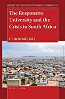 The Responsive University and the Crisis in South Africa (African Higher Education: Developments and Perspectives)