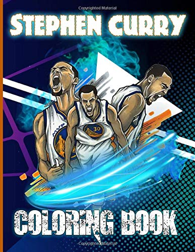 Preisvergleich Produktbild Stephen Curry Coloring Book: Stephen Curry Color Wonder Relaxation Coloring Books For Adults,  Boys,  Girls! With Newest Unofficial Images