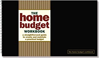 The Home Budget Workbook : A Straightforward Guide to Create and Maintain a Practical Budget(Hardback) - 2014 Edition