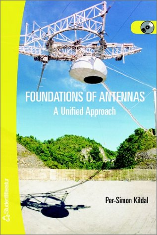 Download Foundations of Antennas a Unified Approach 9144013183