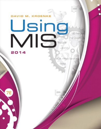 Using MIS Plus 2014 MyMISLab with Pearson eText -- Access Card Package (7th Edition)