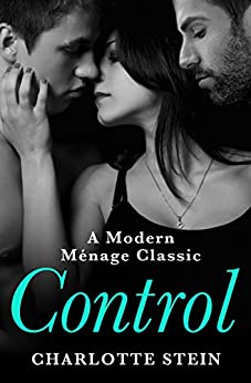Control by [Charlotte Stein]