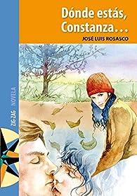 Dónde estás, Constanza par José Luis Rosasco