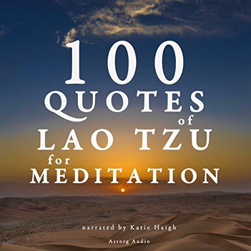 100 Quotes of Lao Tzu for Meditation audiobook cover art