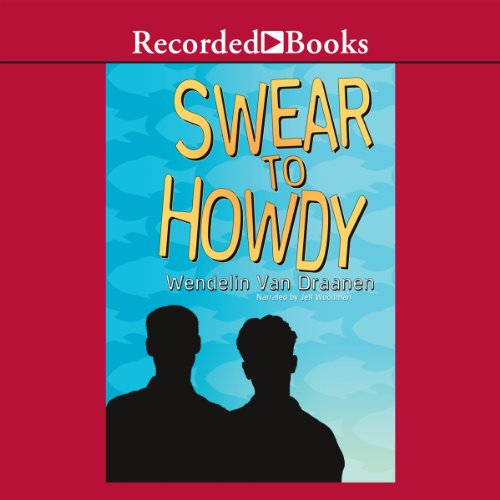 Swear to Howdy audiobook cover art