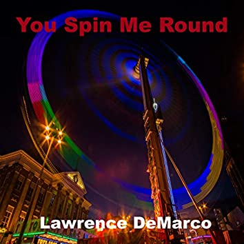 You Spin Me Round (Like a Record) [Cover]