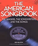 """book cover: Ken Bloom """"The American Songbook The Singers, The Songwriters, ad the Songs"""""""