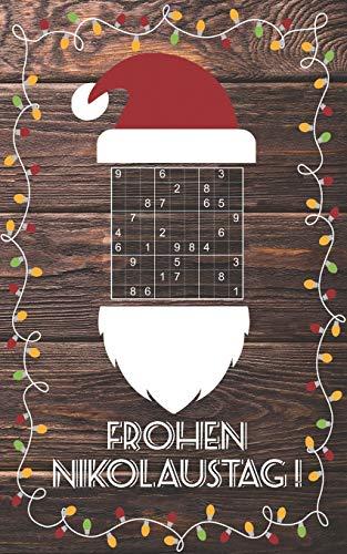 Gruß vom Nikolaus - Sudoku: Kleines Rätselbuch, was in den Stiefel passt | Tolles Nikolausgeschenk für Erwachsene | Geschenk Idee für Adventskalender, Julklapp, Weihnachten