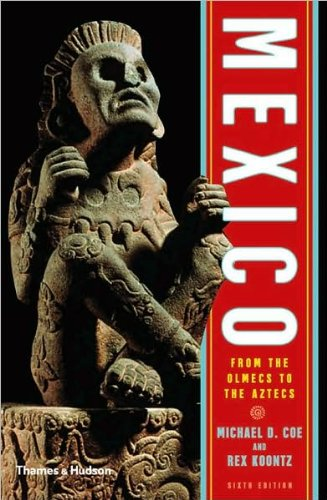 Mexico (text only) 6th (Sixth) edition by M. D. Coe,R. Koontz