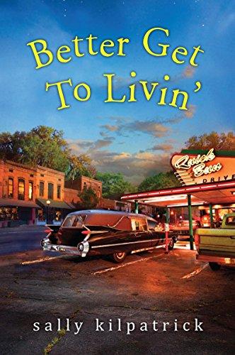 Better Get To Livin' (An Ellery Novel Book 3)
