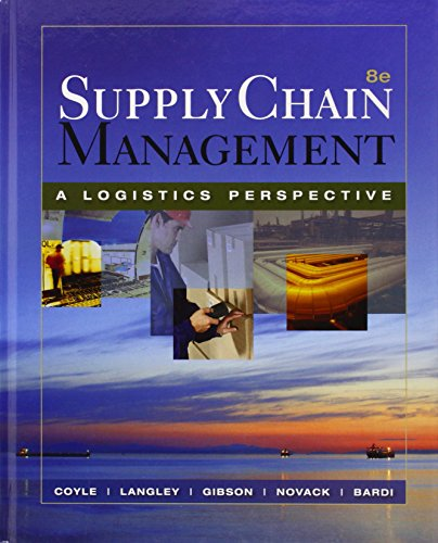 Supply Chain Management: A Logistics Perspective (with...