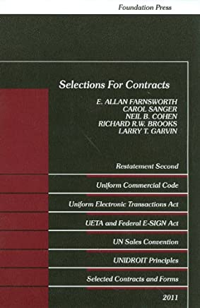 Selections for Contracts 2011 Edition: Uniform Commercial Code, Restatement 2nd